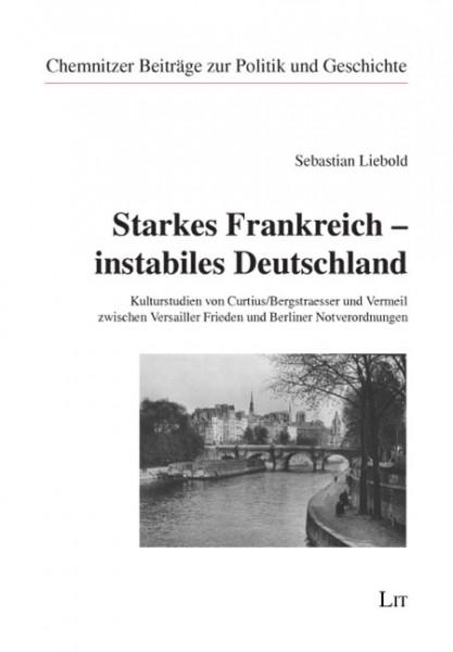 Starkes Frankreich - instabiles Deutschland