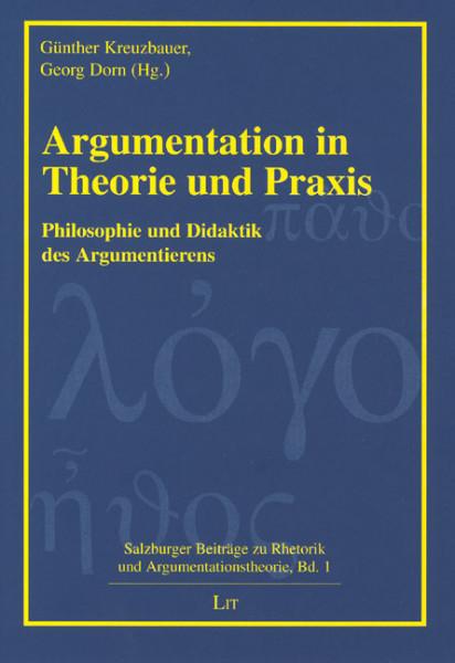 Argumentation in Theorie und Praxis