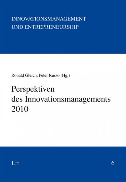 Perspektiven des Innovationsmanagements 2010