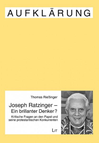 Joseph Ratzinger - Ein brillanter Denker?