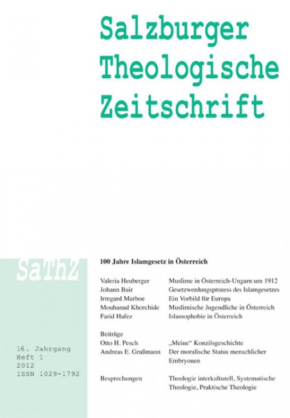 Salzburger Theologische Zeitschrift. 16. Jahrgang, 1. Heft 2012