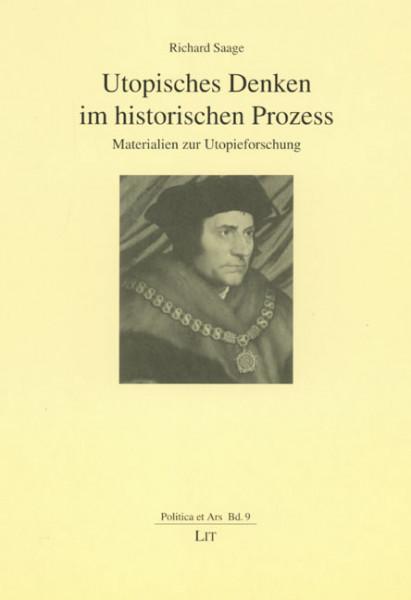 Utopisches Denken im historischen Prozess