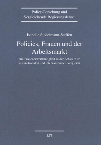 Policies, Frauen und der Arbeitsmarkt