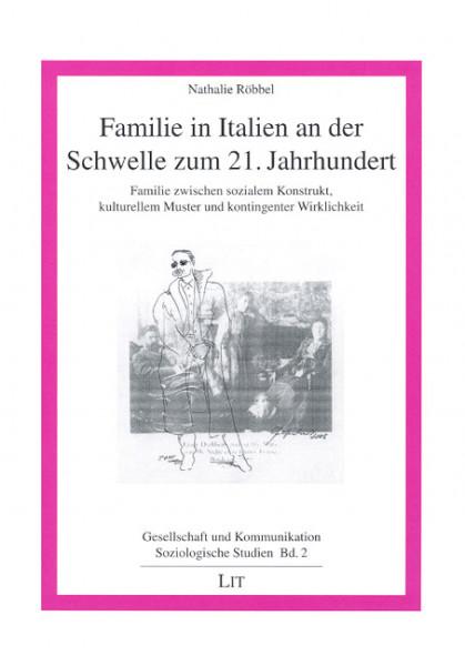 Familie in Italien an der Schwelle zum 21. Jahrhundert