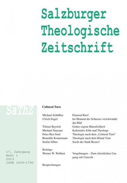 Salzburger Theologische Zeitschrift. 17. Jahrgang, 1. Heft 2013