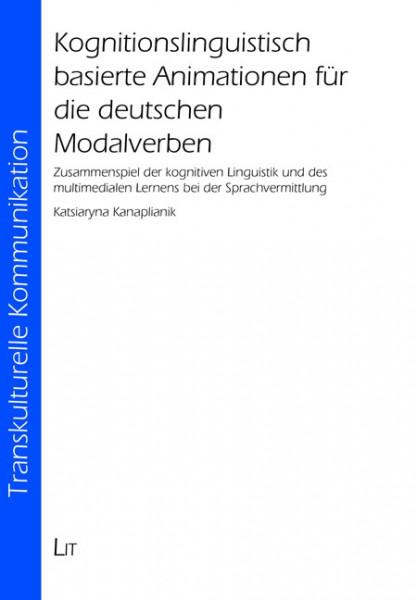 Kognitionslinguistisch basierte Animationen für die deutschen Modalverben