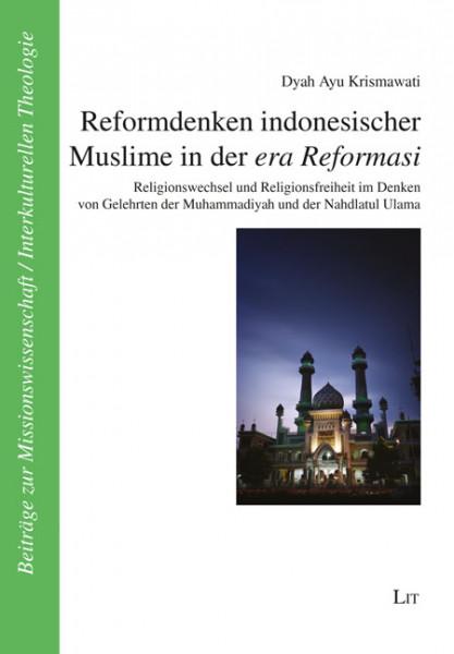 Reformdenken indonesischer Muslime in der era Reformasi