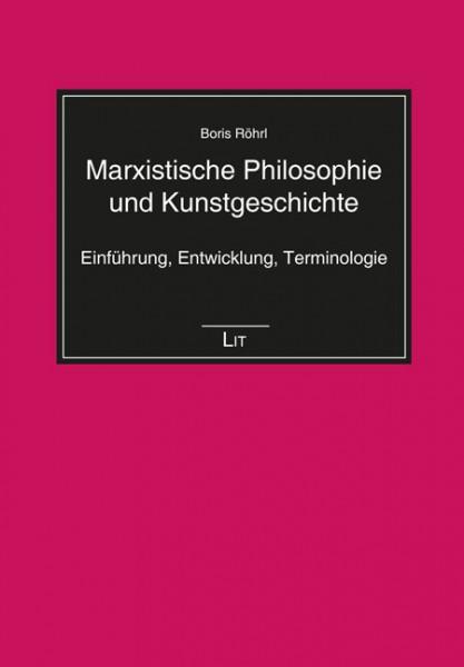 Marxistische Philosophie und Kunstgeschichte