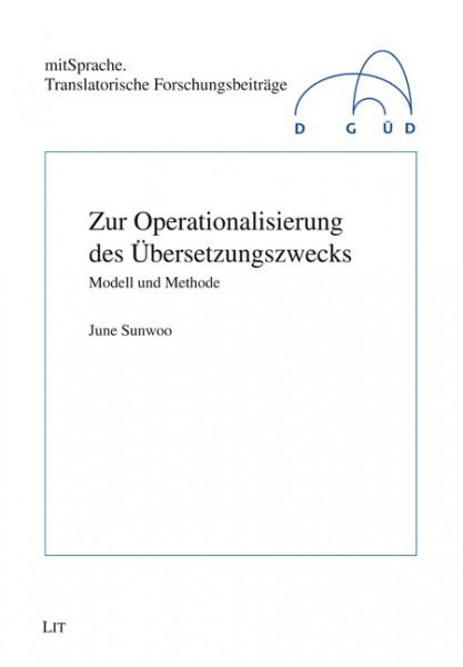 Zur Operationalisierung des Übersetzungszwecks