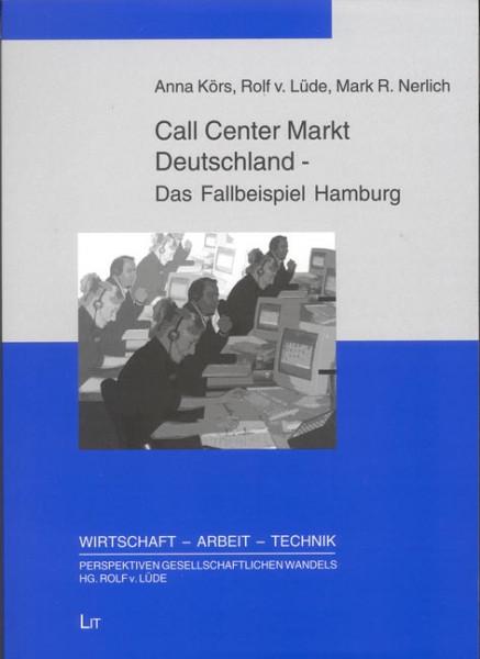 Call Center Markt Deutschland - Das Fallbeispiel Hamburg