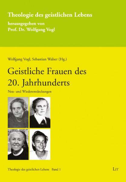 Geistliche Frauen des 20. Jahrhunderts