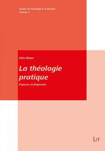 La théologie pratique