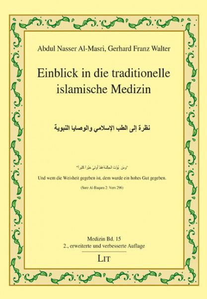 Einblick in die traditionelle islamische Medizin