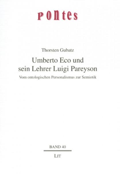 Umberto Eco und sein Lehrer Luigi Pareyson