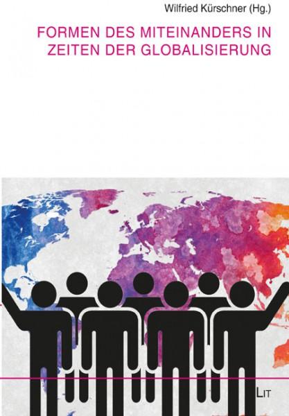 Formen des Miteinanders in Zeiten der Globalisierung