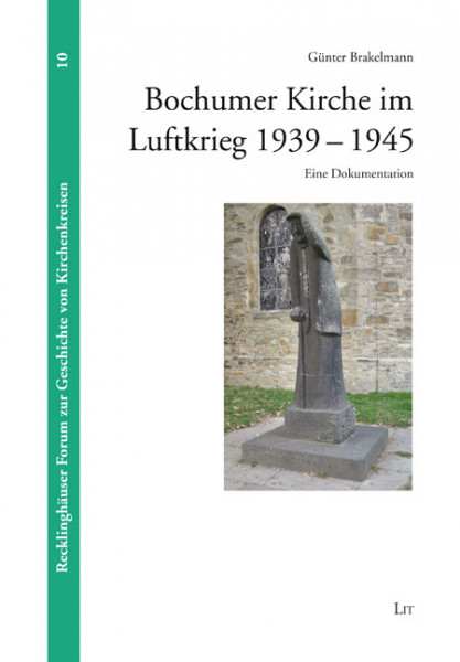 Bochumer Kirche im Luftkrieg 1939-1945
