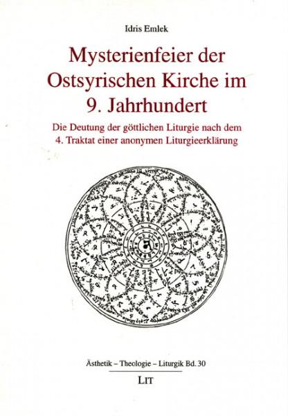 Mysterienfeier der Ostsyrischen Kirche im 9. Jahrhundert