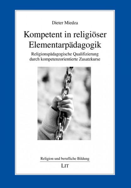 Kompetent in religiöser Elementarpädagogik