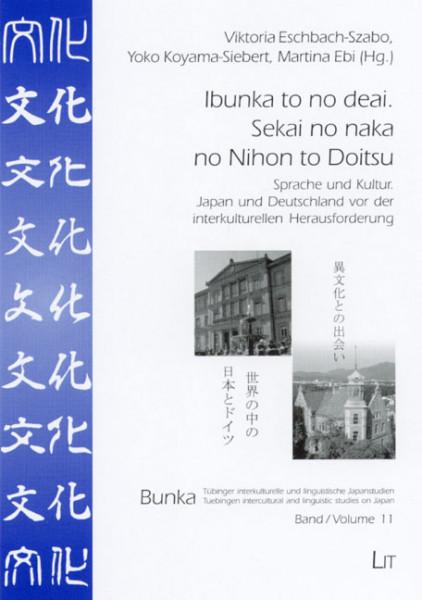 Ibunka to no deai. Sekai no naka no Nihon to Doitsu