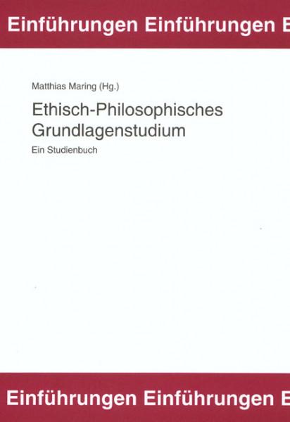 Ethisch-Philosophisches Grundlagenstudium