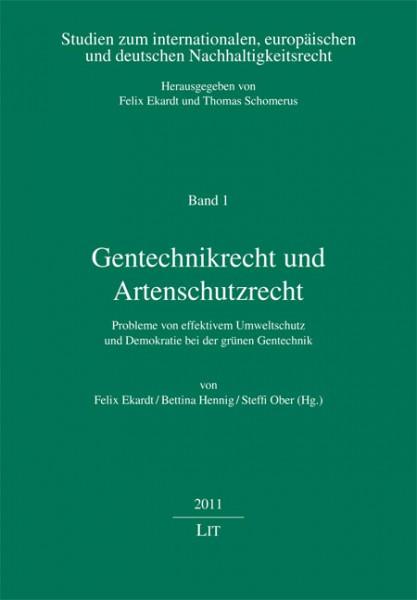 Gentechnikrecht und Artenschutzrecht