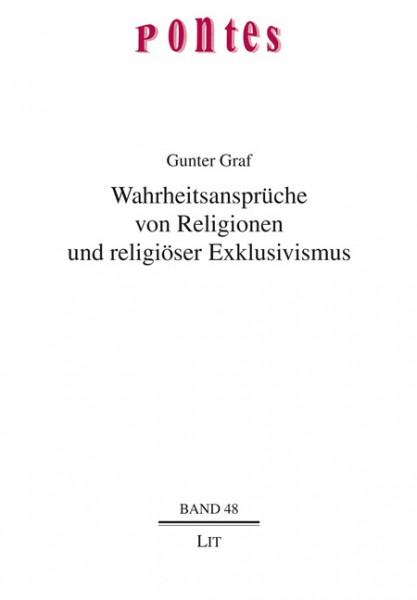 Wahrheitsansprüche von Religionen und religiöser Exklusivismus