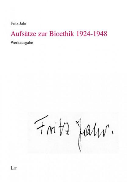 Aufsätze zur Bioethik 1924-1948