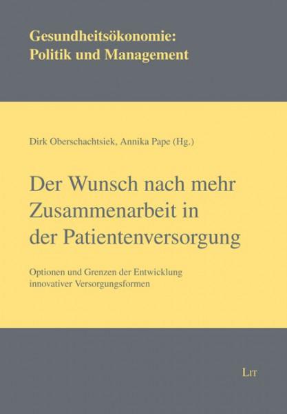 Der Wunsch nach mehr Zusammenarbeit in der Patientenversorgung