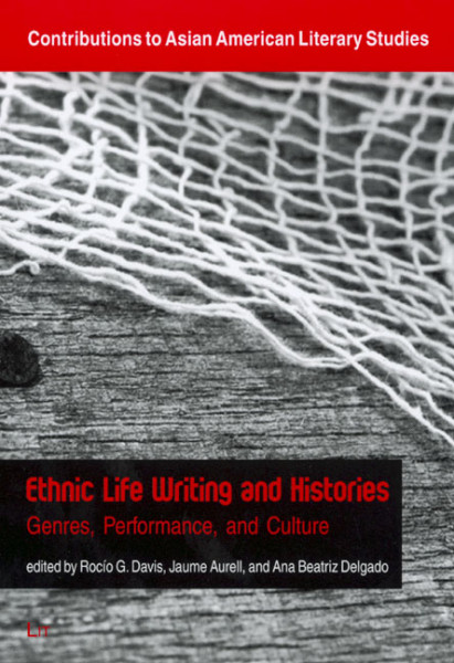 Ethnic Life Writing and Histories