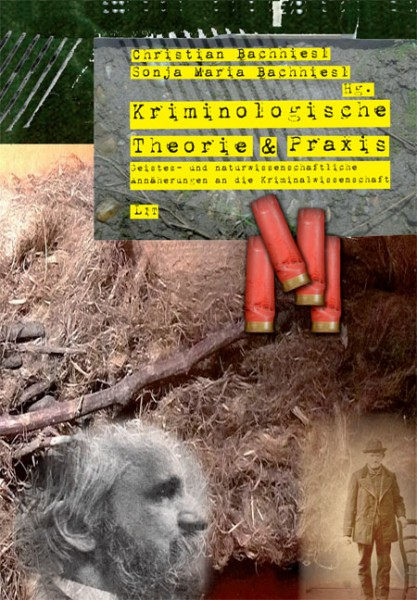 Kriminologische Theorie und Praxis