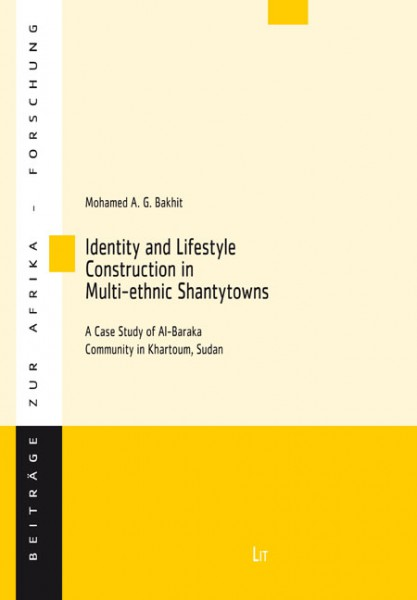 Identity and Lifestyle Construction in Multi-ethnic Shantytowns