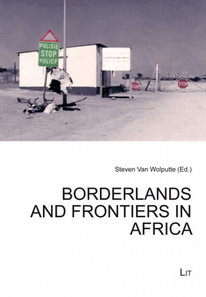 Borderlands and Frontiers in Africa