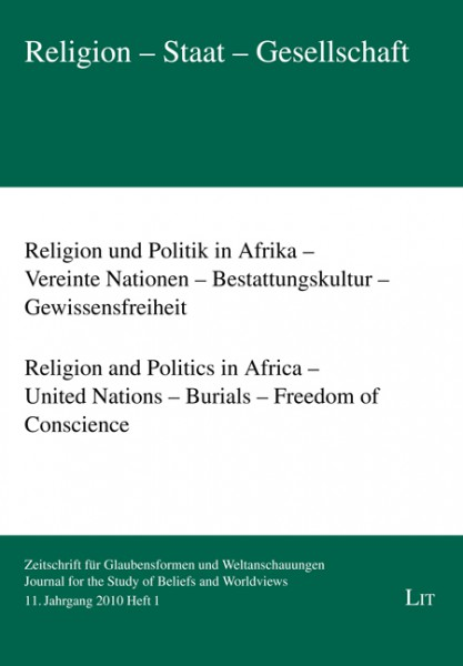 Religion und Politik in Afrika - Vereinte Nationen - Bestattungskultur - Gewissensfreiheit. Religion and Politics in Africa - United Nations - Burials - Freedom of Conscience