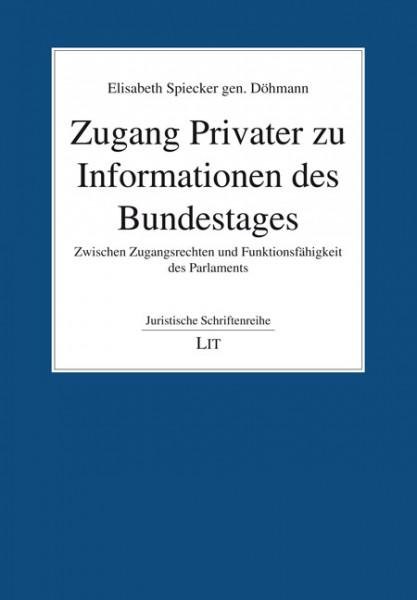 Zugang Privater zu Informationen des Bundestages