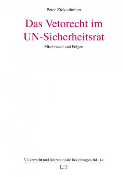 Das Vetorecht im UN-Sicherheitsrat