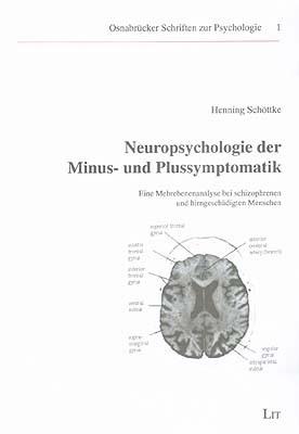 Neuropsychologie der Minus- und Plussymptomatik