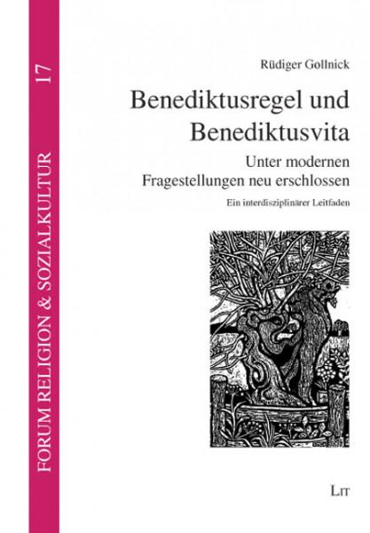 Benediktusregel und Benediktusvita