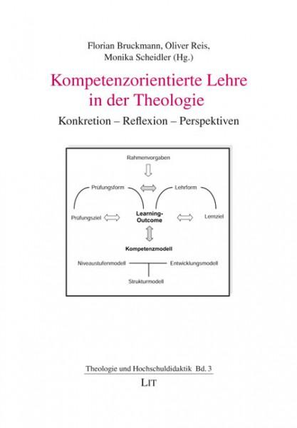 Kompetenzorientierte Lehre in der Theologie