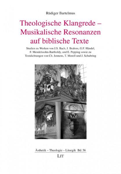 Theologische Klangrede - Musikalische Resonanzen auf biblische Texte