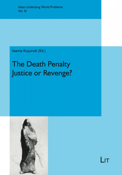 The Death Penalty - Justice or Revenge?