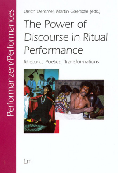 The Power of Discourse in Ritual Performance