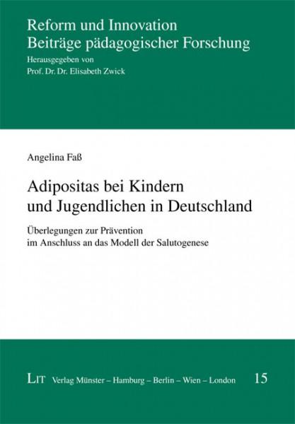 Adipositas bei Kindern und Jugendlichen in Deutschland