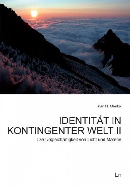 Identität in kontingenter Welt II