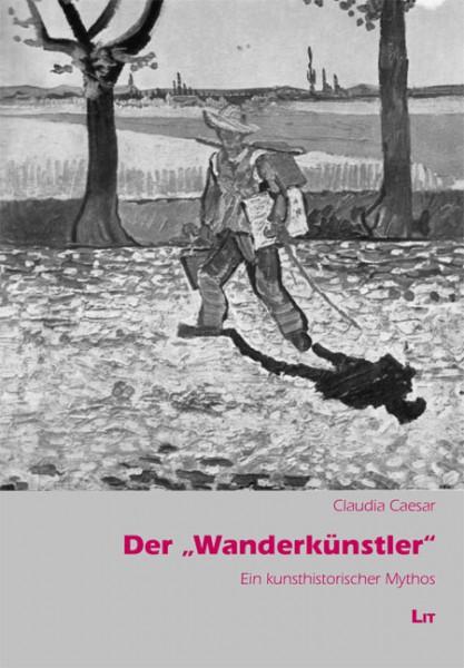 """Der """"Wanderkünstler"""""""