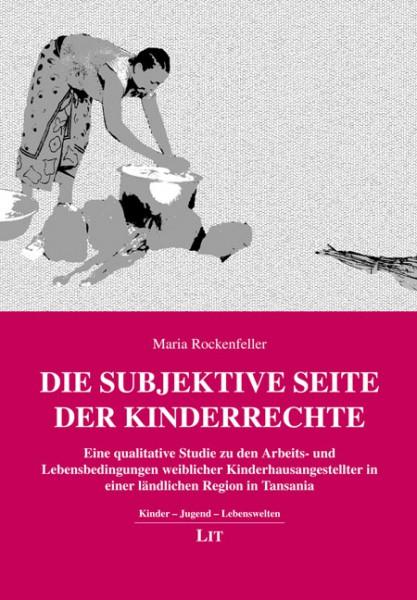Die subjektive Seite der Kinderrechte