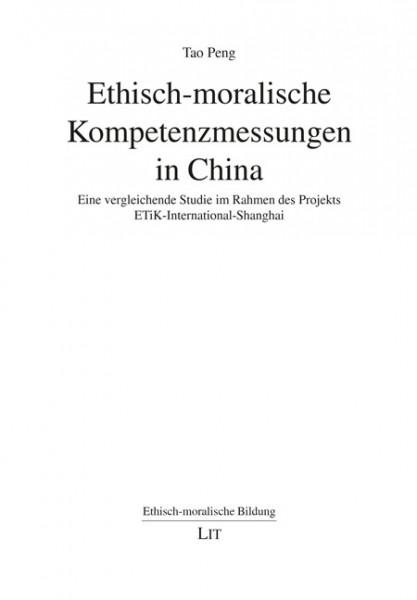 Ethisch-moralische Kompetenzmessungen in China