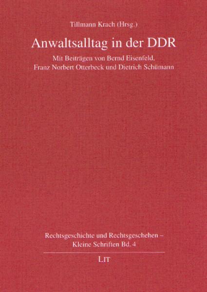 Anwaltsalltag in der DDR