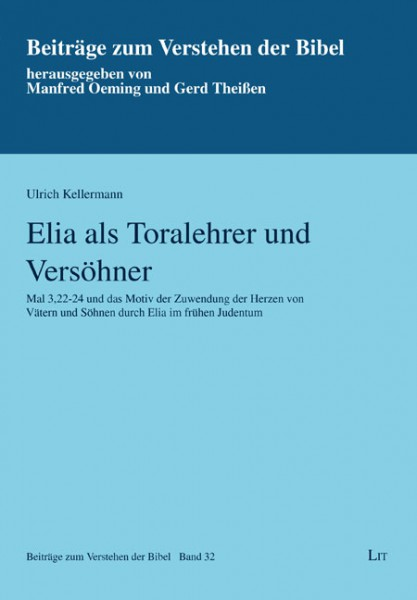 Elia als Toralehrer und Versöhner