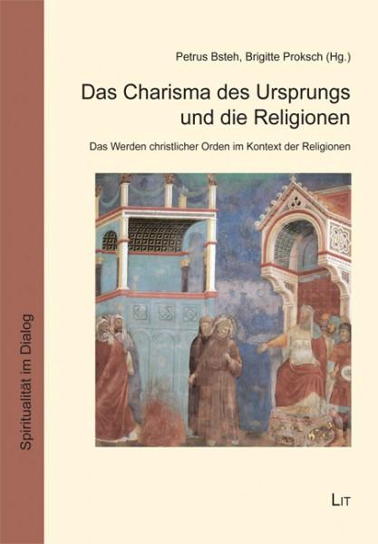 Das Charisma des Ursprungs und die Religionen