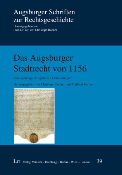 Das Augsburger Stadtrecht von 1156